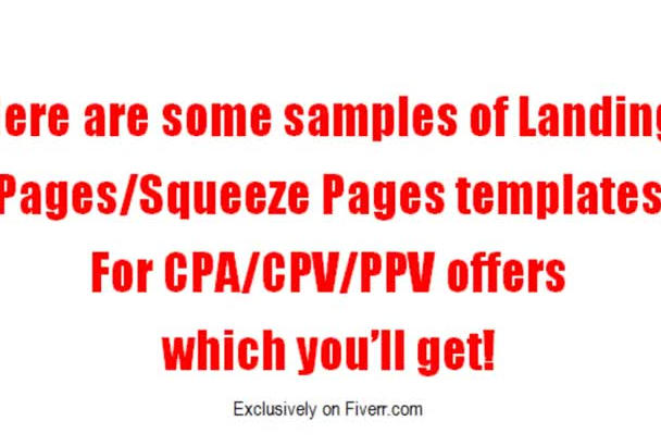 give You 32 Professional, Customizable and Clean html Landing Pages/Squeeze Pages Templates for cpa/cpv/ppv Offers in Various Niches