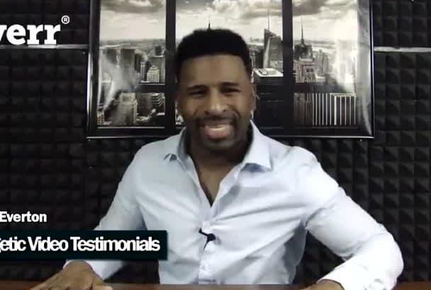 record an ENERGETIC video testimonial