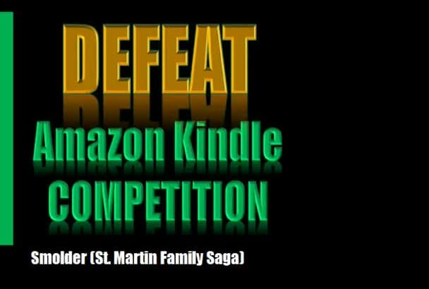 show how to DEFEAT Kindle competition