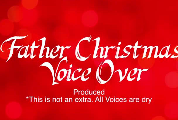 record anything as Father Christmas