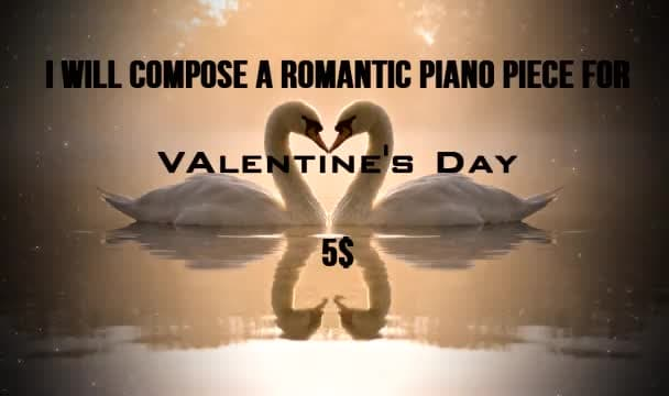 compose romantic piano music for Valentines Day