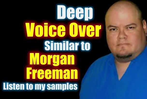 record a Morgan Freeman Style Voiceover