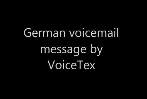 record an HQ voicemail message in German or English