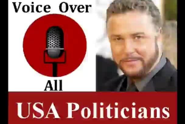 impersonate Voiceover American Politician Voice Over