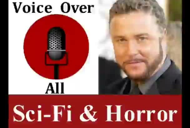 do Scary SciFi Horror Professional Voice Over