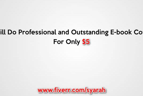 do a professional and outstanding ebook cover