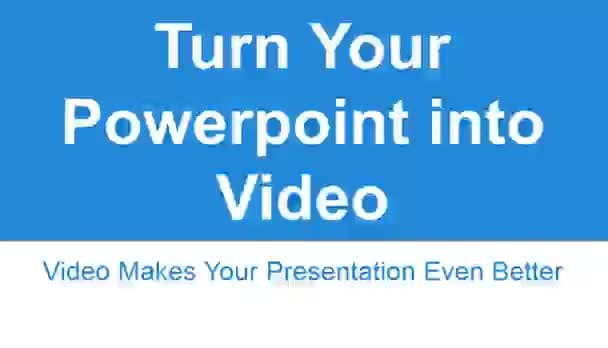 turn your POWERPOINT into video