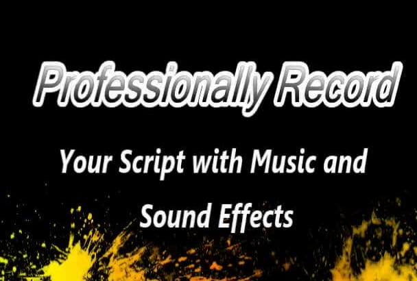 professionally record your script for any need