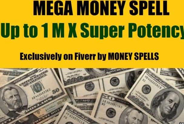 cast SPELL Money Spell Magic Spell Super Wealth Spell Up to 1 million x potency