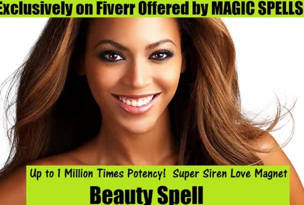 cast Beauty Magic Spell up to 1000000x potency w gig extras