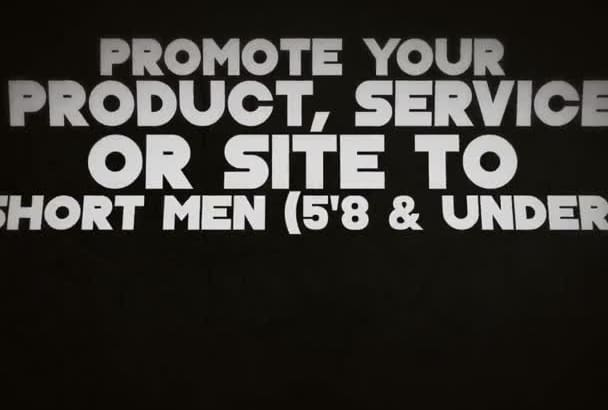 promote your product or service to short men