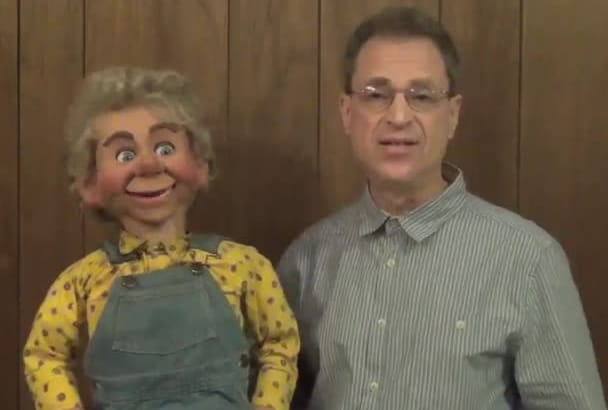 use my ventriloquist puppet for your video message