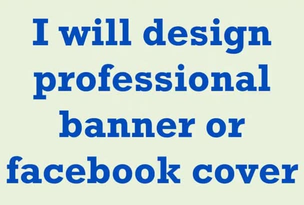 design professional banner or facebook cover