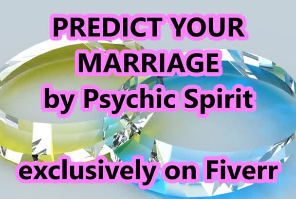 a PSYCHIC MARRiAGE PREDiCTION when you marry GeT NoW OPTiON