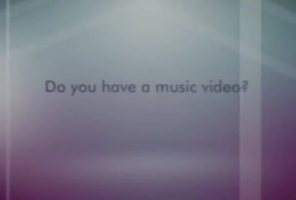 put Your Music Video on TV