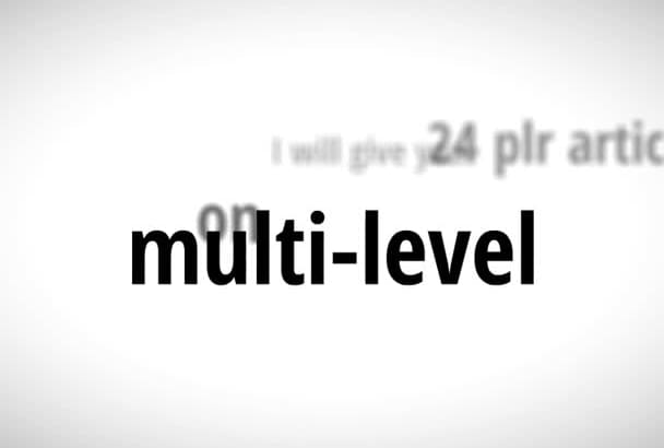 give you 24 plr articles on Multi Level Marketing