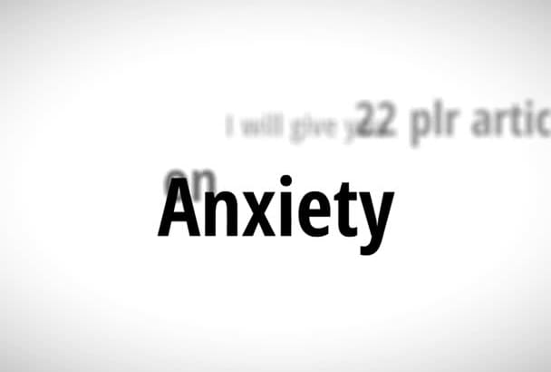 send you 22 PLR Articles about anxiety solutions