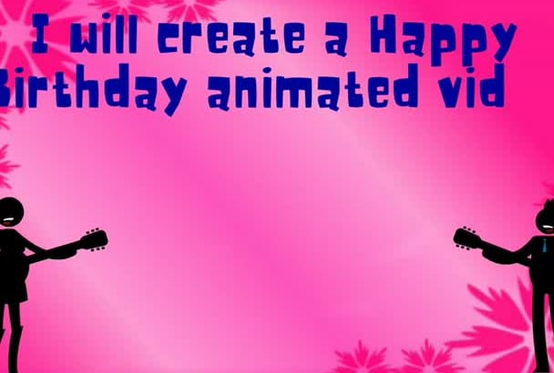create a Happy Birthday animated video