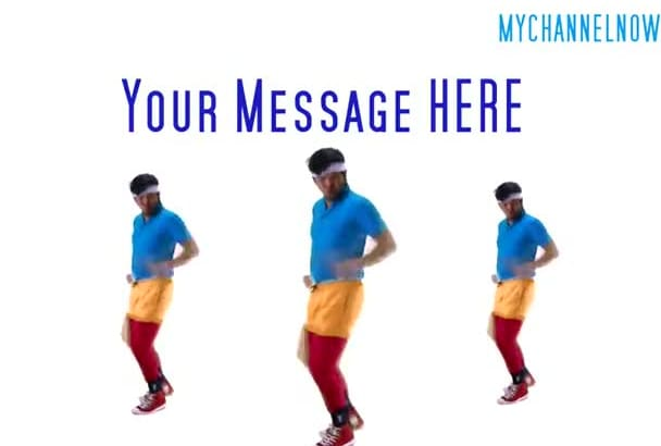 hilariously dance to your message