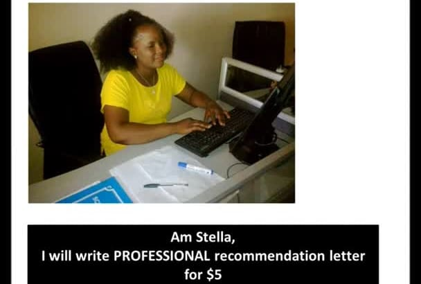write PROFESSIONAL Recommendation or Reference letter