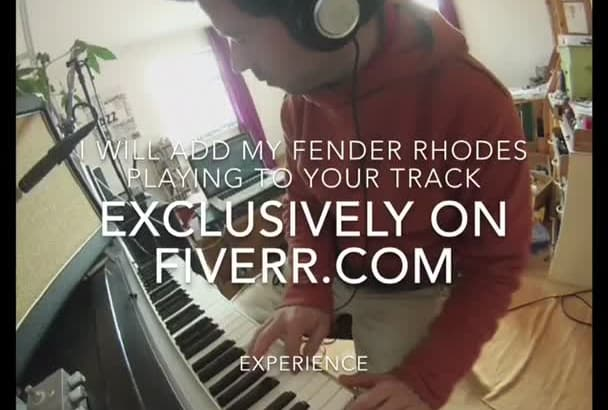 add my fender rhodes playing to your track