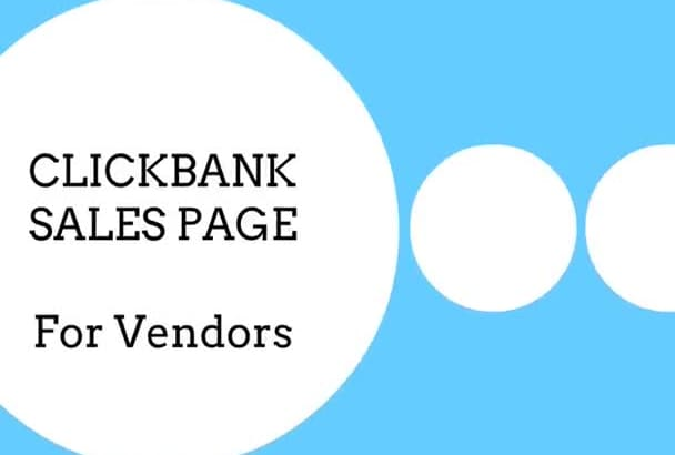 design CLICKBANK Sales Page, Pitch Page For Vendor