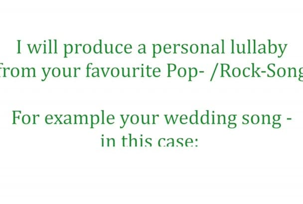 create a personal lullaby from your favourite song