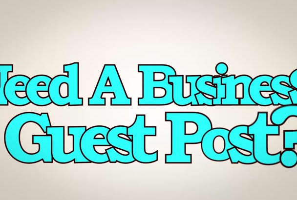 give You A Guest Post On PR4 Business or Real Estate Blog