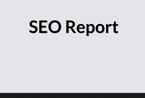 create Manual SEO Report of your website