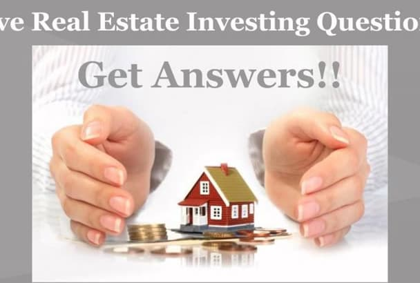 answer your Real Estate Investing questions