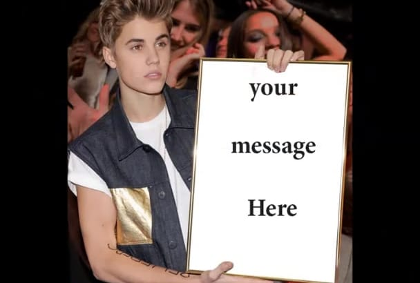 make celebrities hold your sign