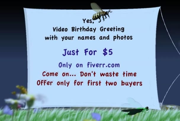 design a Video birthday greetings with your photos and names