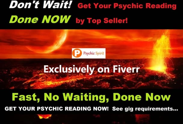 fast PSYCHiC READING in 24 hr or get it NoW Option