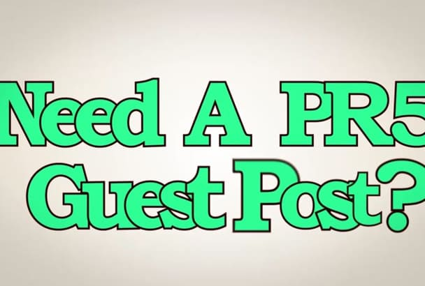 guest post your article on PR 5 blog