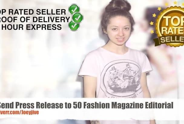 send Press Article to 50 Fashion Magazines Editorial