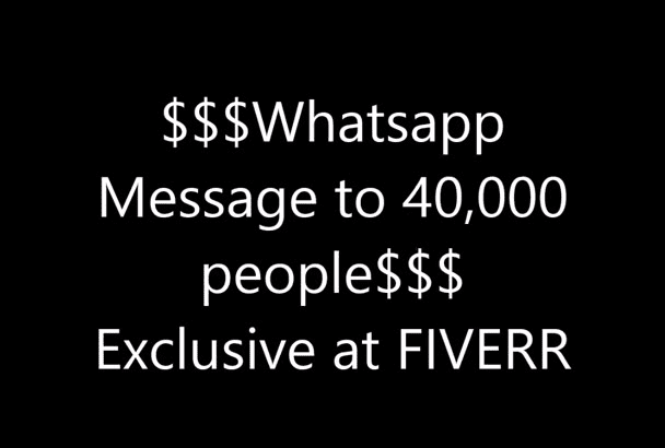 do social marketing by Whatsapp to Real 40,000 People in 500 Groups