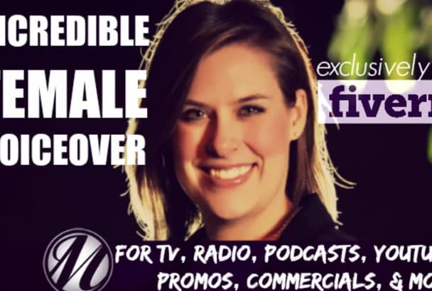 produce an awesome FEMALE voiceover