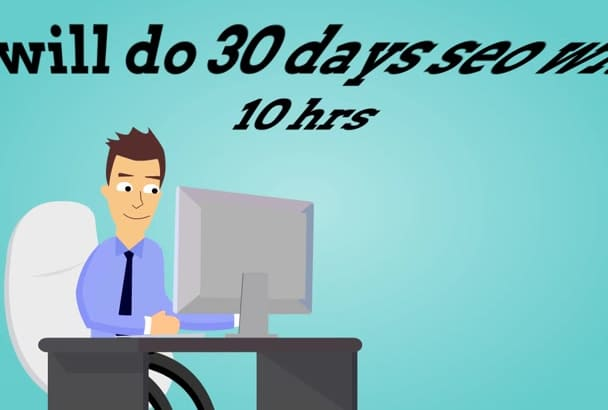 do 30 days seo with in 10 hrs