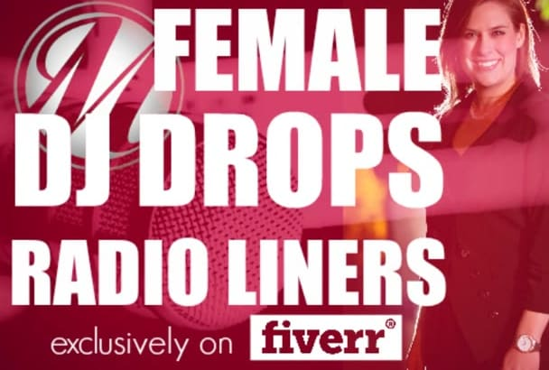 produce up to 3 Female DJ Drops or Liners