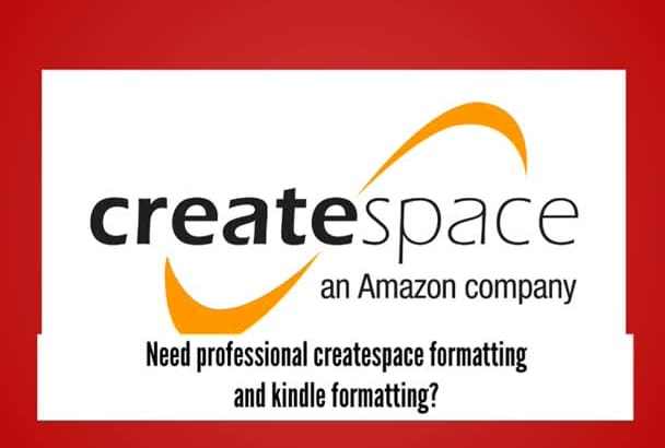 do CreateSpace formatting or kindle formatting in 24 hours