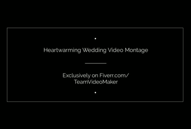 produce a Heartwarming Wedding Video Montage