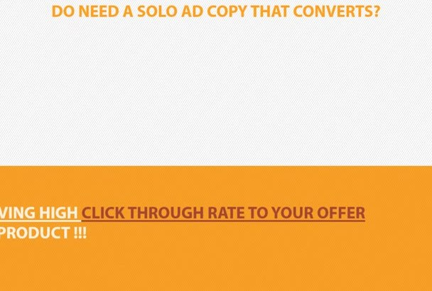 write an ACTIONABLE Solo Ad Copy that Drive Traffic
