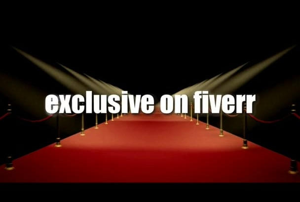 make you a INTRO video on the red carpet