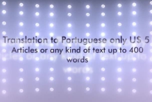 translate up to 400 words from English to Portuguese
