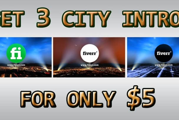 make 3 CITY intros with your logo and text