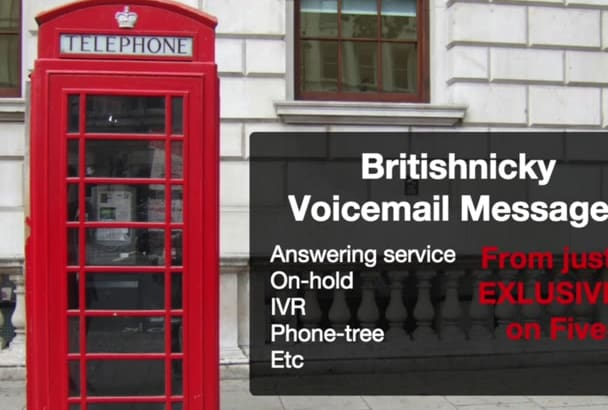 be your BRITISH phone voice