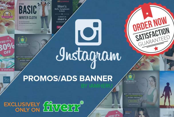 design Outstanding Instagram Promotional Ads in 24 hours