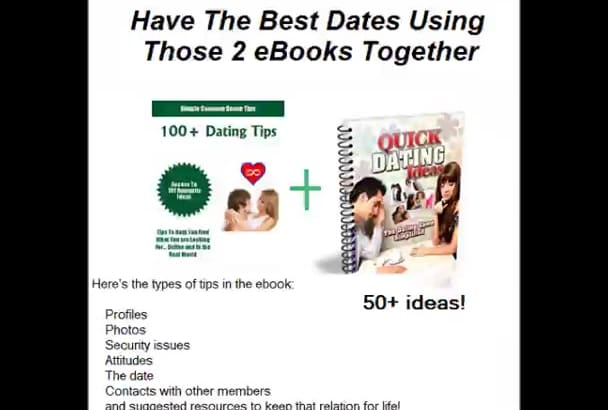 give you 100 dating tips, 50 date ideas and much more