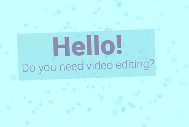 do professional video editing and special effects