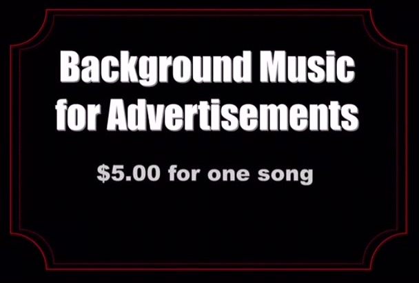 give you background music for advertisements and commercials